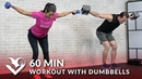 60 минутная силовая тренировка всего тела с гантелями 60 Min Workout with Dumbbells Full Body Workout for Strength Total Body Workout with Weights