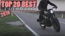Cafe Racer (2018 Top 20 Best Cafe Racers)