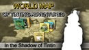 3D World Map of Tintin's Adventures - In the Shadow of Tintin