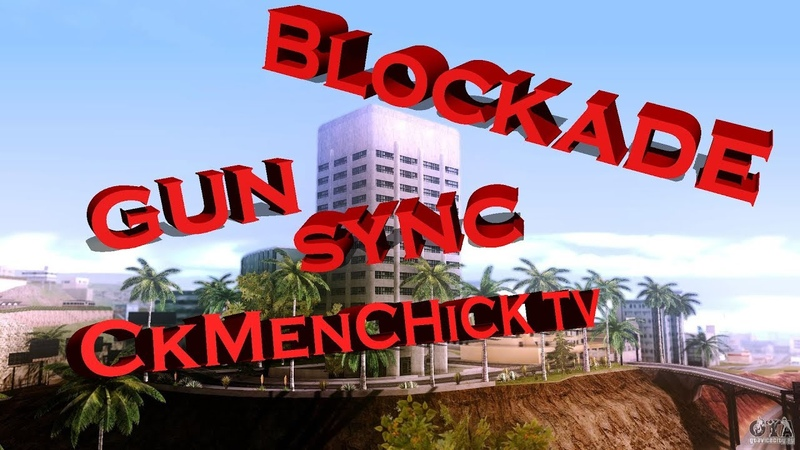 Blockade Gun Sync (Блокада Gun Sync)