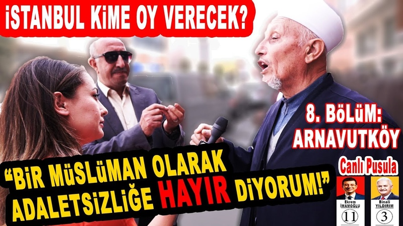 En Koyu AK Partililerin Yaşadığı Arnavutköy'de Sorduk İstanbul Seçim Anketi 8 Bölüm Arnavutköy