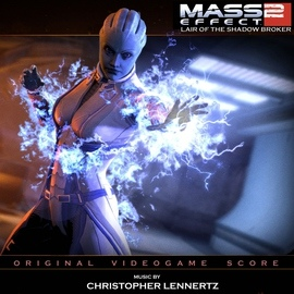 Christopher Lennertz альбом Mass Effect 2: Lair Of The Shadow Broker