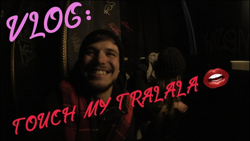 VLOG Touch my tralala