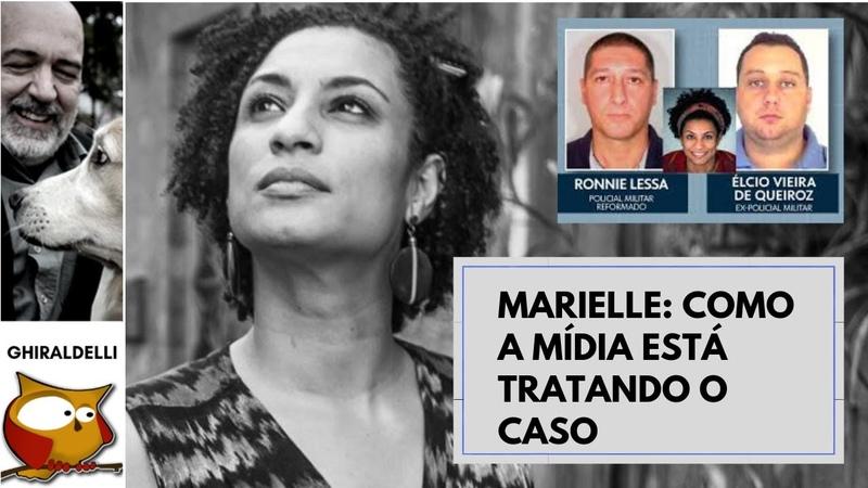 Marielle: como a imprensa está tratando o caso