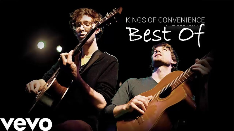 Kings of Convenience Best Of Kings of Convenience Playlist