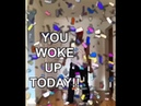 You Woke Up Today! - Donte Colley
