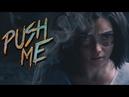 Push Me By Geno Lenardo Feat. Ash Costello (Multifandom)