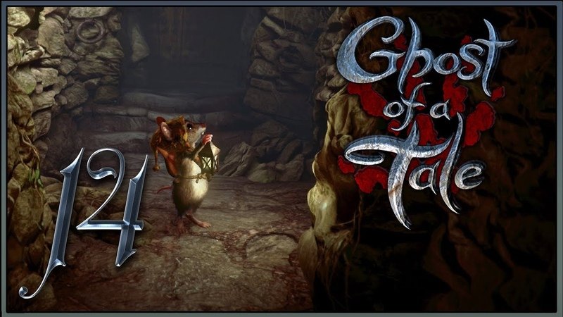 Ghost of a Tale ★ 14: Три героя