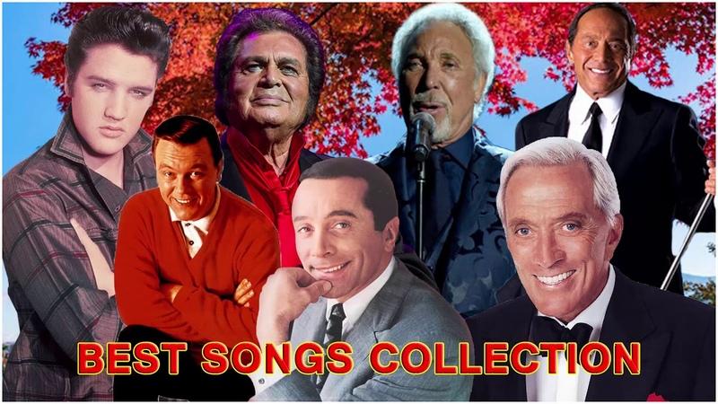 Tom Jones, Matt Monro, Elvis Presley, Andy Williams, Engelbert Humperdinck, Paul Anka, Al Martino