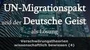 UN Migrationspakt Nur die schnelle Renaissance des Deutschen Geistes hilft - Ein spiritueller Blick