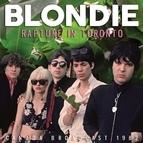 Blondie альбом Rapture in Toronto (Live)