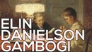 Elin Danielson Gambogi: A collection of 50 paintings (HD)