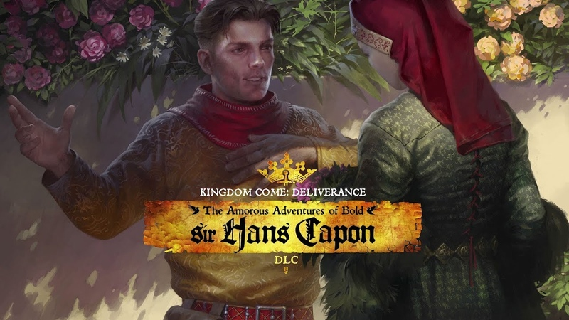 """Kingdom Come: Deliverance - """"The Amorous Adventures of Bold Sir Hans Capon"""" - Release Trailer [NA]"""