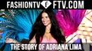 The Story Of Adriana Lima | FTV