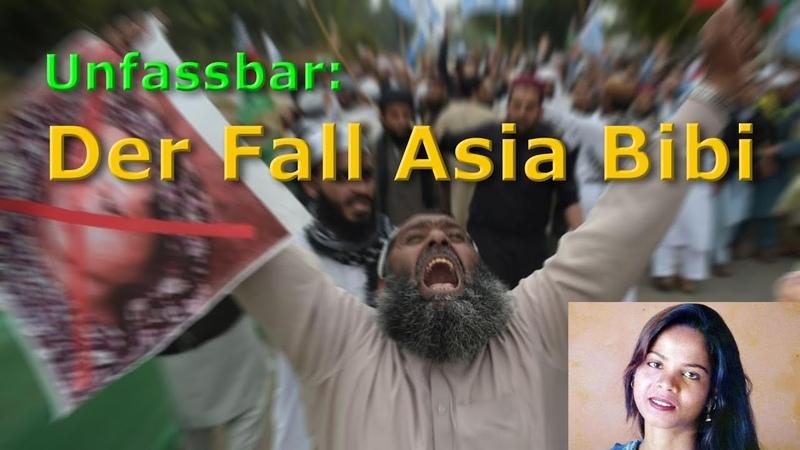 Unfassbar: Der Fall Asia Bibi