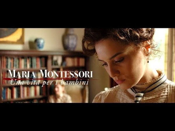 Maria Montessori - Una Vita per i Bambini - 1º Original HQ