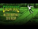 Milton Martinez 2018 ReCap Creature Skateboards