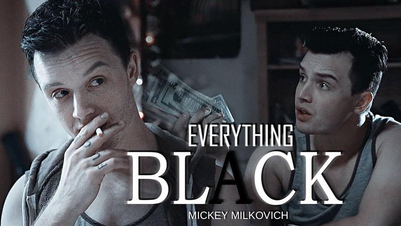 MICKEY MILKOVICH (Noel Fisher) | Shameless | Everything Black