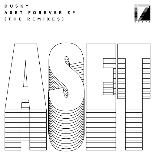 Dusky альбом Aset Forever EP (The Remixes)
