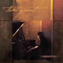 Tom Grant альбом Tune It In