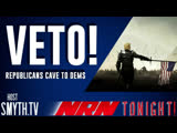 NRN Tonight TRUMP #VETO - Two Tier Justice - #OneDayAtATime #PiDay