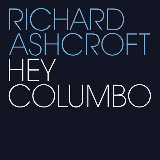 Richard Ashcroft альбом Hey Columbo