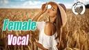 Female ( Male) Vocal Trance Mix Vol. 12 (Emotional Energy Mix)   TranceForLife