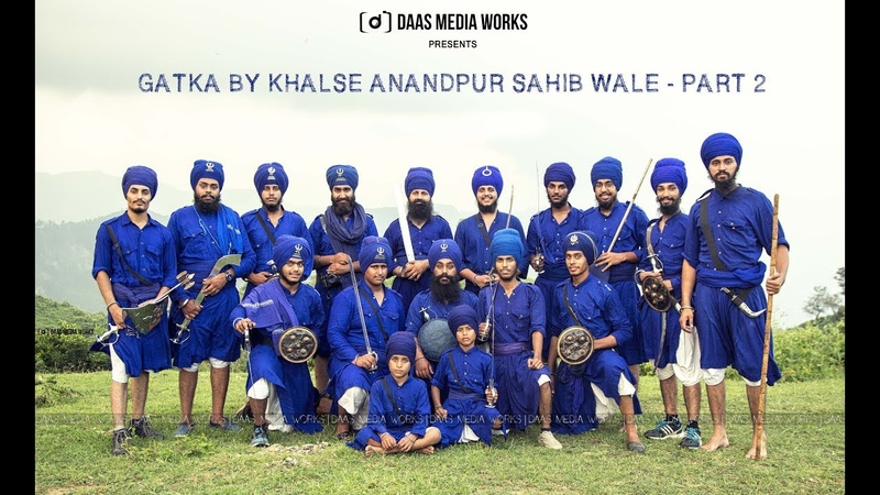 Sikh Martialarts | Khalse Anandpur Sahib Wale | Daas Media Works | Gatka Part 2 | 2017 |
