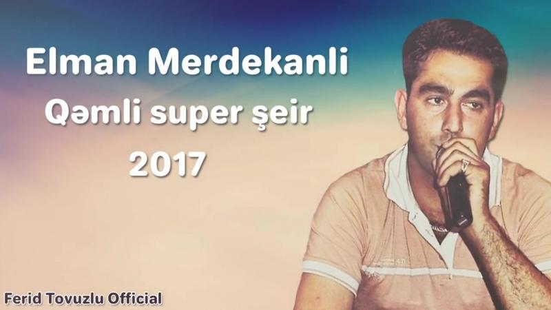 Elman Merdekanli - Super Qemli Seir .mp4