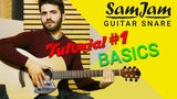 SamJam Tutorial Nr. 1 with Luca Stricagnoli - Basics How to play the guitar snare
