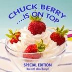 Chuck Berry альбом Chuck Berry Is On Top (Special Edition)