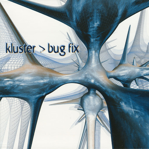 Cluster альбом Bug Fix