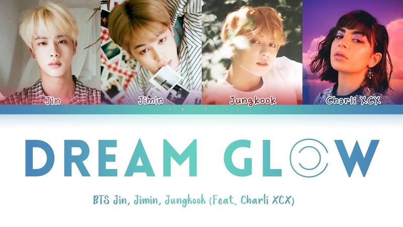 BTS - Dream Glow (Feat. Charli XCX) (방탄소년단 - Dream Glow) [Color Coded LyricsHanRomEng가사]