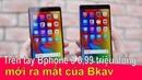 Trải nghiệm thực tế trên tay Bphone 3 giá 6 99 triệu đồng mới ra của Bkav ❤ Việt Nam Channel ❤