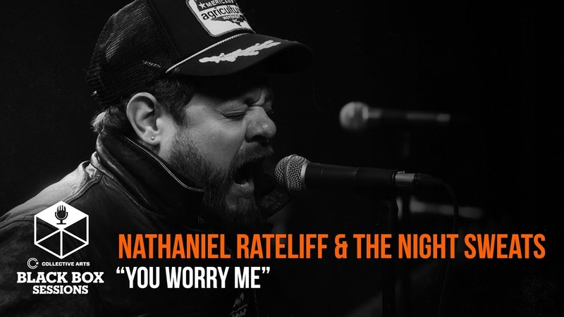Nathaniel Rateliff The Night Sweats - You Worry Me