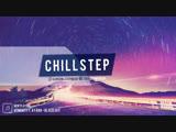 Live Chillstep - музыка для души!