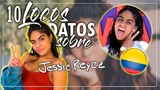 10 COSAS QUE NO SABIAS SOBRE JESSIE REYEZ.