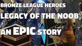 BRONZE LEAGUE HEROES #48 - LEGACY OF THE NOOB - Baphomet v ghostzergs