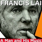 Francis Lai альбом A Man and His Music