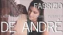 FABRIZIO DE ANDRÉ - La canzone dell'amore perduto (Harp and Voice Cover by ETEREA)