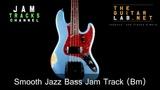 Smooth Jazz Bass Backing Track - JamTracksChannel -