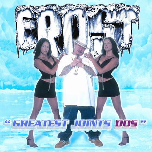 Kid Frost альбом Greatest Joints Dos