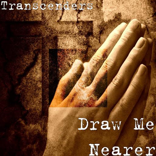 The Transcenders альбом Draw Me Nearer