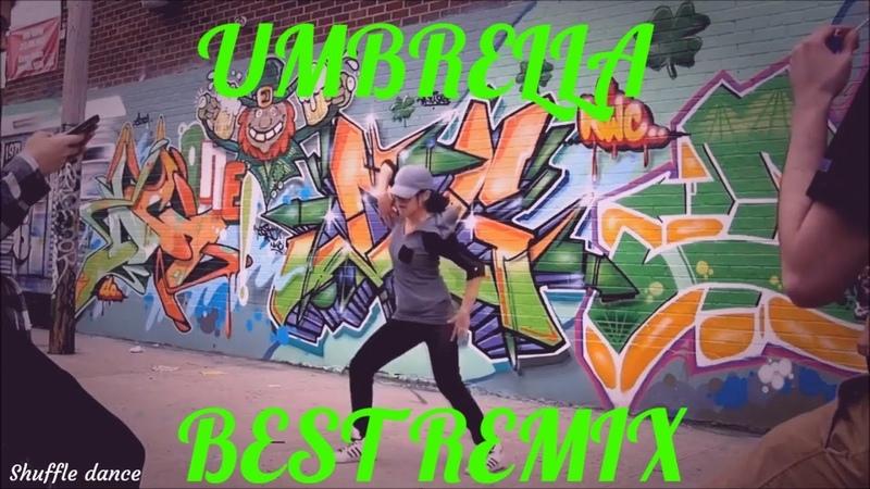 Remix music shuffle dance girls video ⚡Rihanna - UMBRELLA (Music for shuffle dance!)