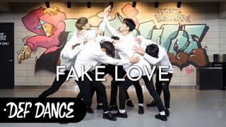 BTS(방탄소년단) - FAKE LOVE(페이크러브) 댄스학원 No.1 KPOP DANCE COVER / 데프수강생 월말평가 방송댄스 가수오디션 실용음악 defdance