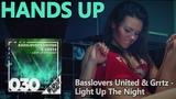 Basslovers United &amp Grrtz - Light Up The Night (Hands Up Extended)