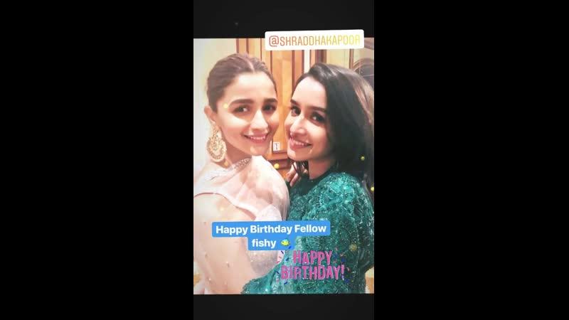 @aliaa08 wishes our birthday girl @ShraddhaKapoor on Instagram HappyBirthdayShraddhaKapoor