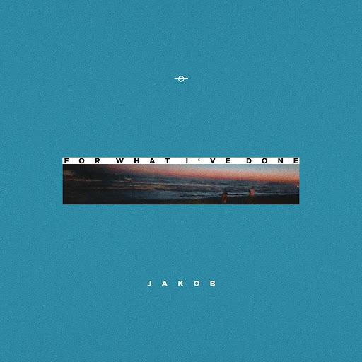 Jakob альбом For What I've Done