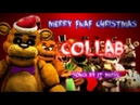 {SFM ~ FNaF} Merry FNAF Christmas SONG by JT Music[COLLAB / Christmas Special]