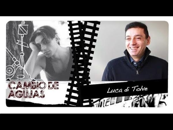 Cambio de agujas Luca di Tolve (2ª parte)